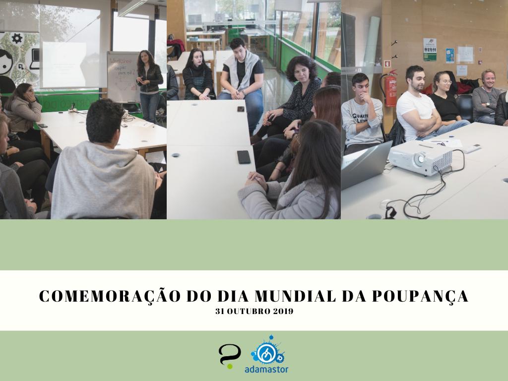 DIA MUNDIAL DA POUPANÇA 31 OUTUBRO 2019